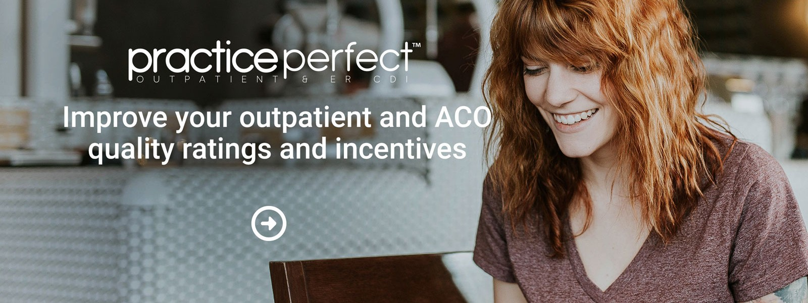 Outpatient CDI - Practice Perfect